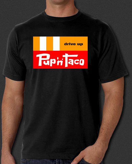 pup taco shirt fast food retro runaways 6xl restaurant 70s 60s